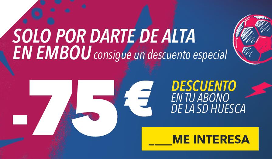 Campaña de abonados SD Huesca – Embou